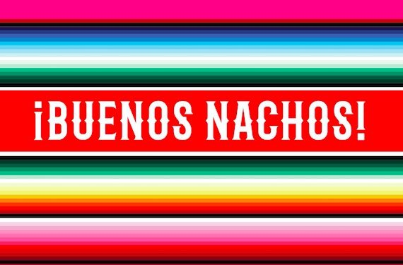 ¡Buenos Nachos! cookbook